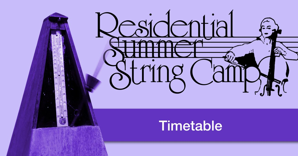 Residential Summer String Camp Timetable